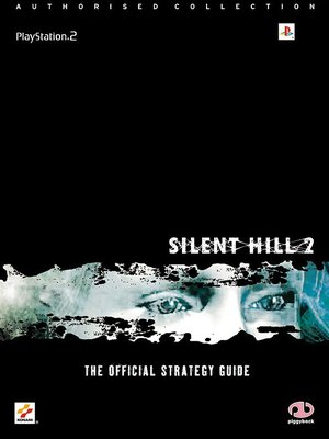 Playstation 2 Silent Hill 2 The Official Strategy Guide