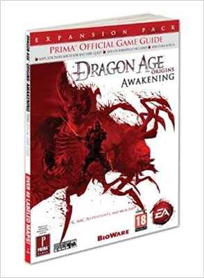 Dragon Age Origins Awakening  Official Game Guide